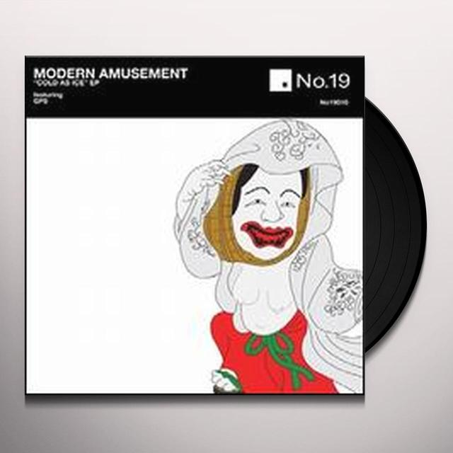 Modern Amusement COLD AS ICE (EP) Vinyl Record