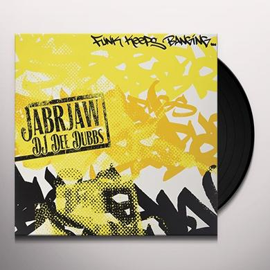 Jabrjaw / Dj Dee Dubbs FUNK KEEPS BANGING / BARLEY MALT AND HOPS Vinyl Record
