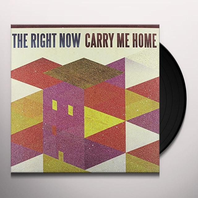 Right Now! CARRY ME HOME Vinyl Record - MP3 Download Included