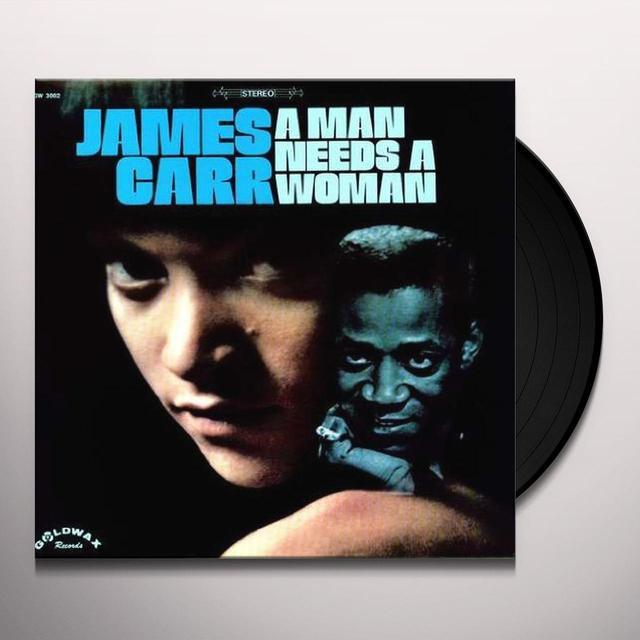 James Carr MAN NEEDS A WOMAN Vinyl Record