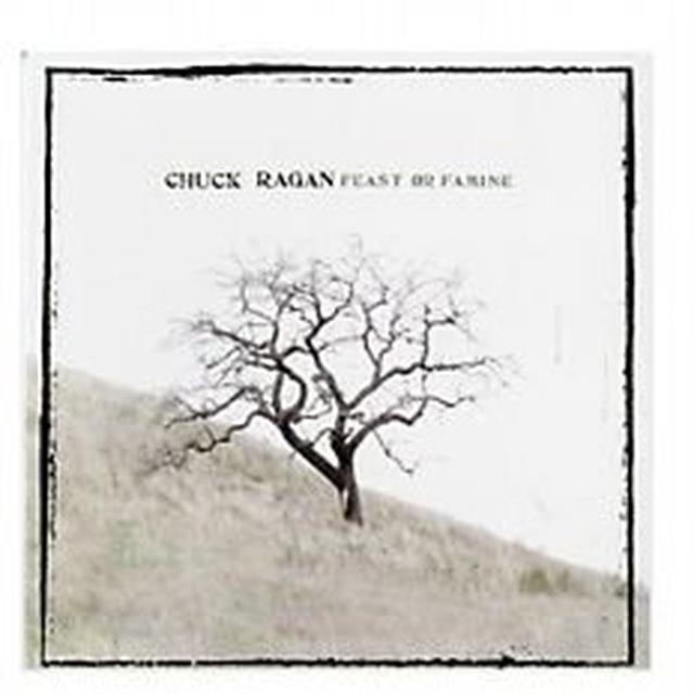Chuck Ragan FEAST OR FAMINE Vinyl Record
