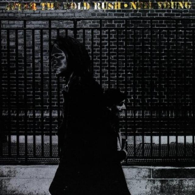 Neil Young AFTER THE GOLD RUSH Vinyl Record