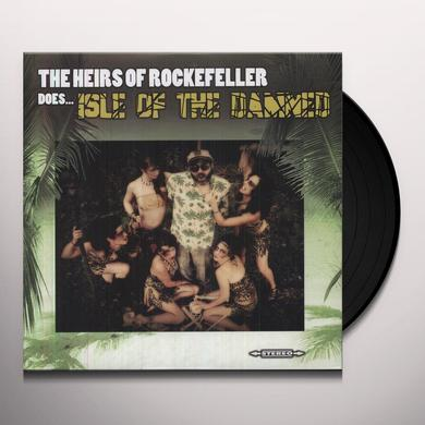 Heirs Of Rockefeller DOES ISLE OF THE DAMNED Vinyl Record