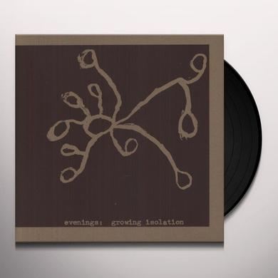 Evenings GROWING ISOLATION Vinyl Record