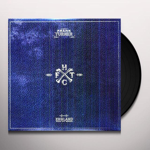 Frank Turner ENGLAND KEEP MY BONES Vinyl Record