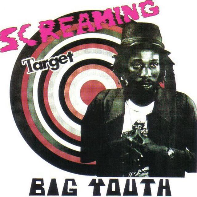 Big Youth SCREAMING TARGET Vinyl Record