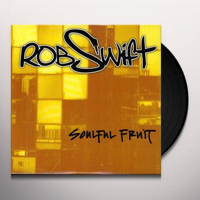 Rob Swift SOULFUL FRUIT Vinyl Record