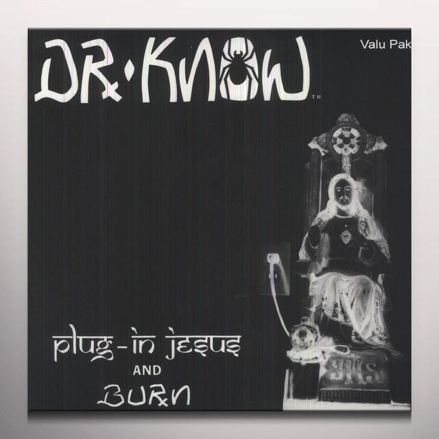 Dr. Know PLUG IN JESUS / BURN Vinyl Record - Colored Vinyl