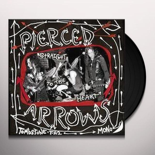 Pierced Arrows STRAIGHT TO THE HEART Vinyl Record