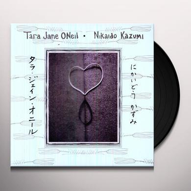 Tara Jane Oneil & Nikaido Kazumi TARA JANE ONEIL AND NIKAIDO KAZUMI Vinyl Record