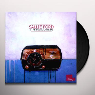 Sallie Ford & The Sound Outside DIRTY RADIO Vinyl Record