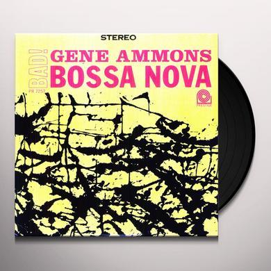 Gene Ammons BAD BOSSA NOVA Vinyl Record