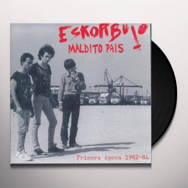 Eskorbuto MALDITO PAIS EPOCA 1982-84 Vinyl Record
