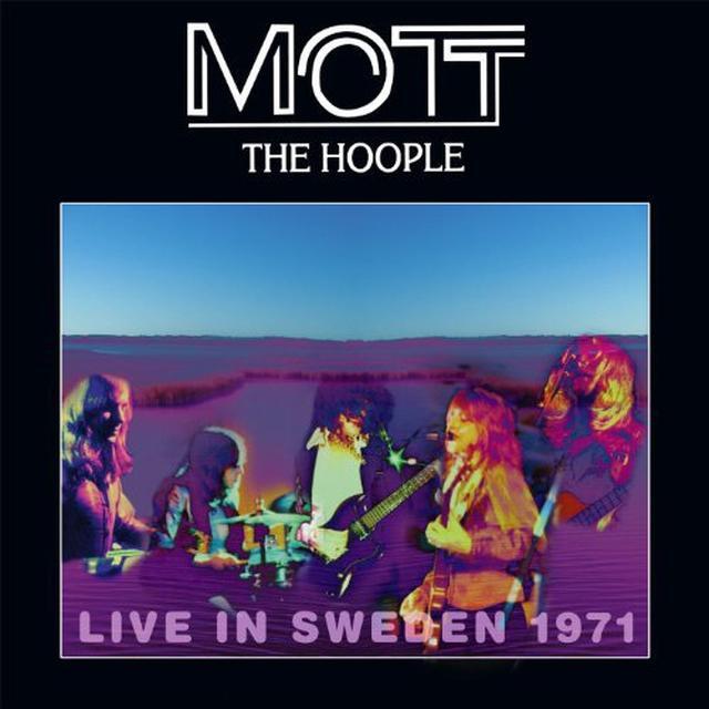 Mott The Hoople LIVE IN SWEDEN 1971 Vinyl Record