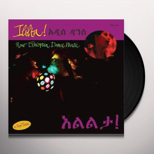 ILILTA: NEW ETHIOPIAN DANCE MUSIC / VARIOUS Vinyl Record