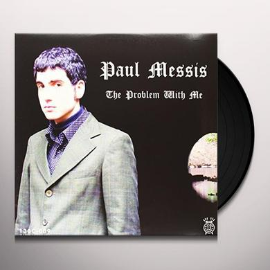 Paul Messis PROBLEM WITH ME Vinyl Record - MP3 Download Included