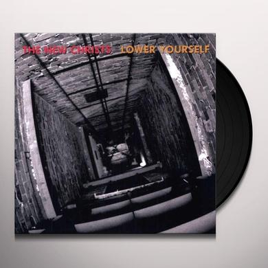 New Christs LOWER YOURSELF Vinyl Record