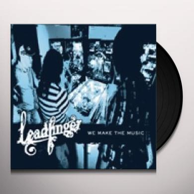 Leadfinger WE MAKE THE MUSIC Vinyl Record