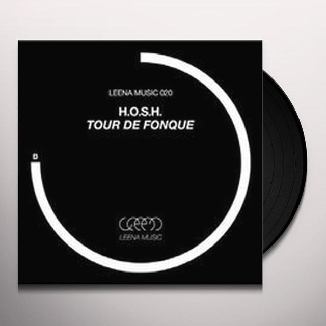 H.O.S.H TOUR DE FONQUE (EP) Vinyl Record