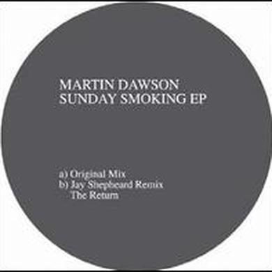 Martin Dawson SUNDAY SMOKING Vinyl Record