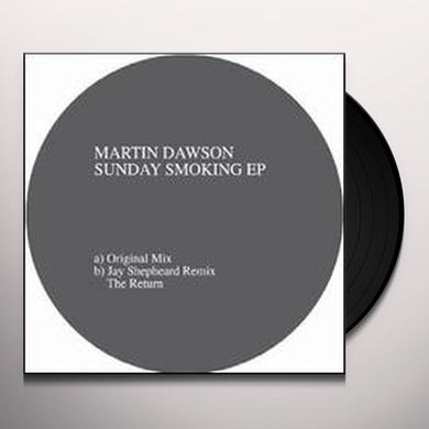 Martin Dawson SUNDAY SMOKING (EP) Vinyl Record