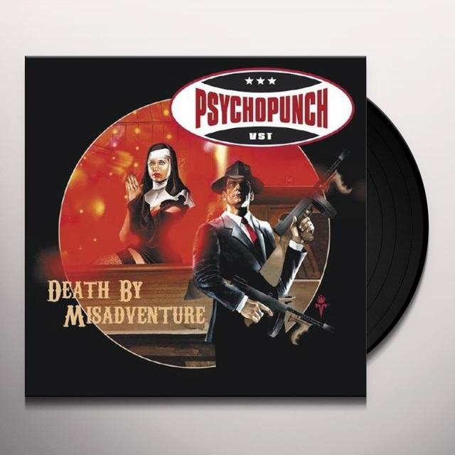 Psychopunch DEATH BY MISADVENTURE Vinyl Record