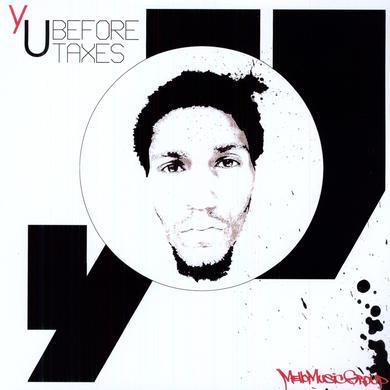 yU BEFORE TAXES Vinyl Record
