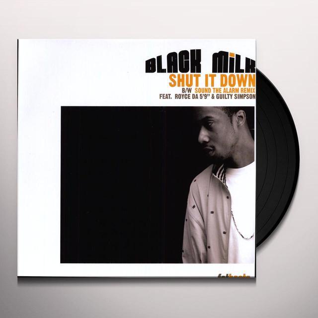 Black Milk SHUT IT DOWN Vinyl Record