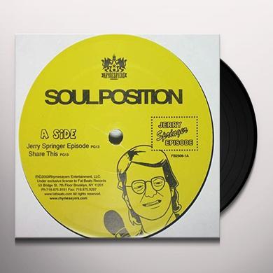 Soul Position JERRY SPRINGER Vinyl Record