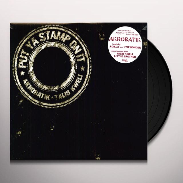 Akrobatik PUT YA STAMP ON IT Vinyl Record