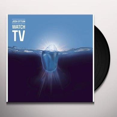 Josh Ottum WATCH TV Vinyl Record