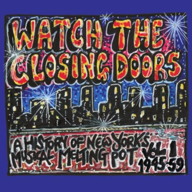 Watch The Closing Doors / Various