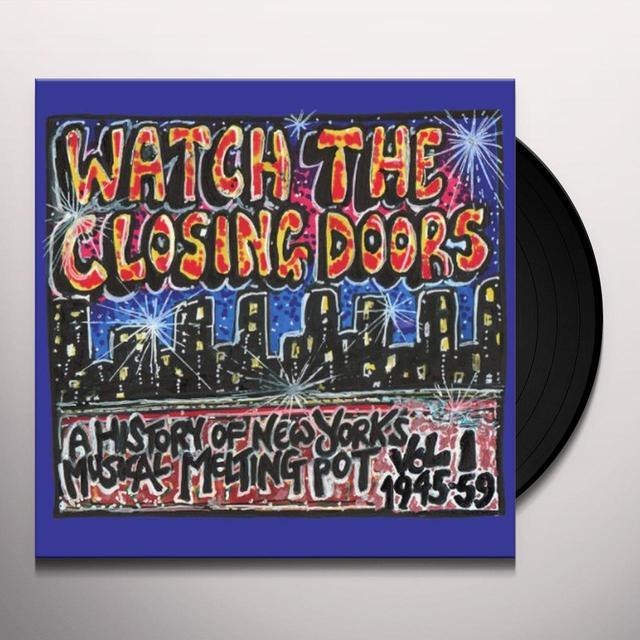 WATCH THE CLOSING DOORS / VARIOUS Vinyl Record