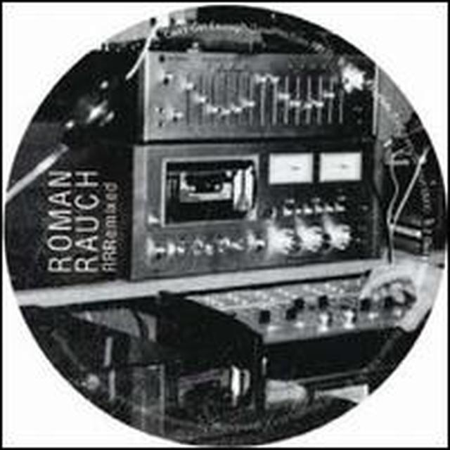 Roman Rauch RRREMIXED (EP) Vinyl Record