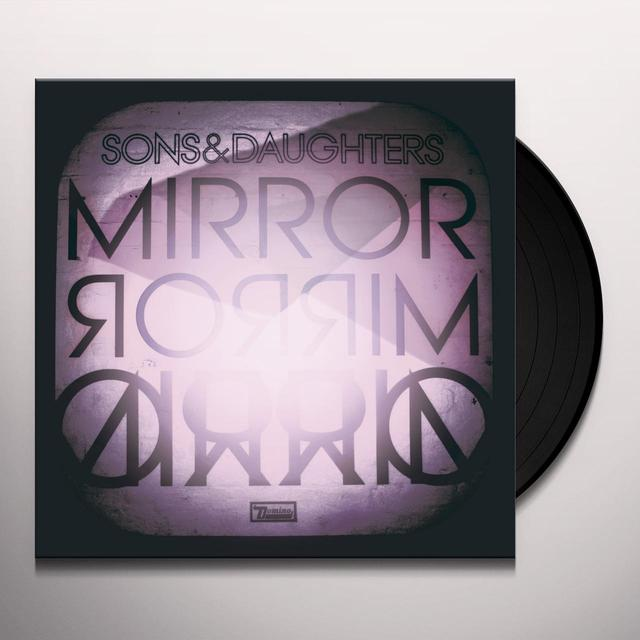 Sons & Daughters MIRROR MIRROR Vinyl Record