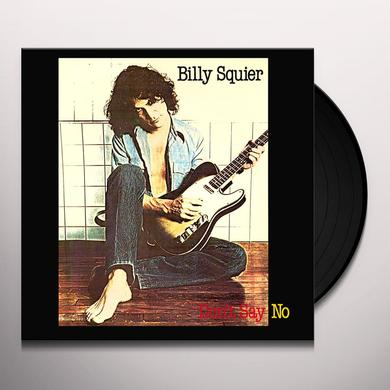 Billy Squier DON'T SAY NO Vinyl Record