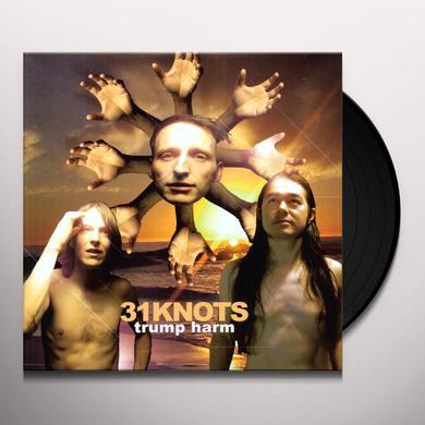 31Knots TRUMP HARM Vinyl Record