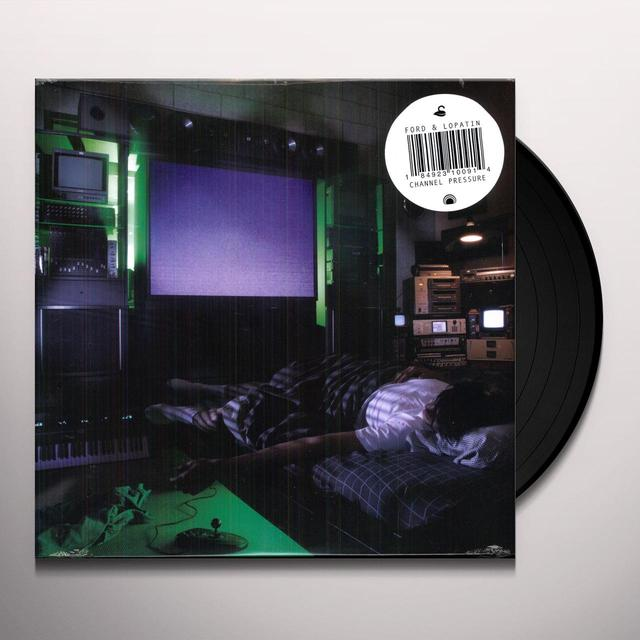Ford & Lopatin CHANNEL PRESSURE Vinyl Record