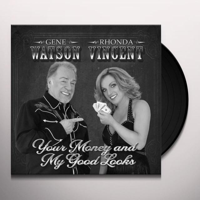 Gene Watson / Rhonda Vincent YOUR MONEY & MY GOOD LOOKS Vinyl Record