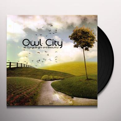 Owl City ALL THINGS BRIGHT & BEAUTIFUL Vinyl Record