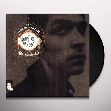 The Jon Spencer Blues Explosion NOW I GOT WORRY Vinyl Record
