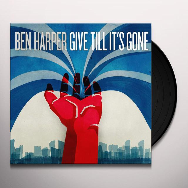 Ben Harper GIVE TILL IT'S GONE Vinyl Record