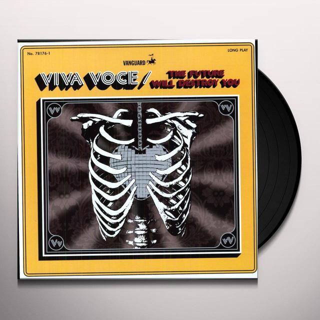 Viva Voce FUTURE WILL DESTROY YOU Vinyl Record