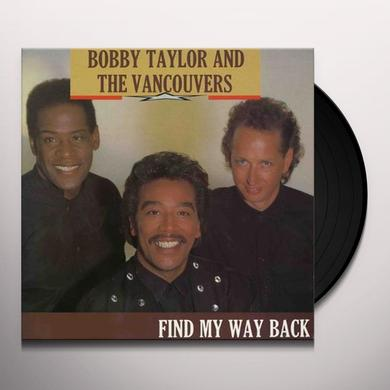 Bobby Taylor & The Vancouvers FIND MY WAY BACK Vinyl Record