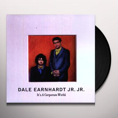 Dale Earnhardt Jr Jr IT'S A CORPORATE WORLD Vinyl Record
