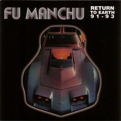 Fu Manchu RETURN TO EARTH 91-93 Vinyl Record