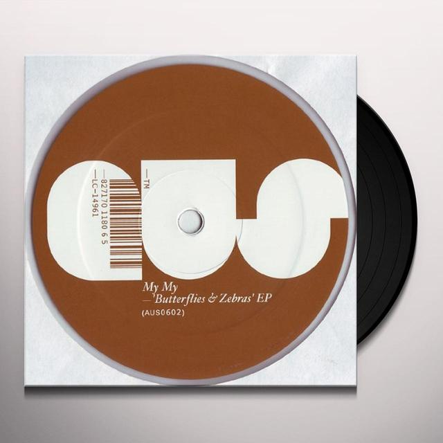 My My BUTTERFLIES & ZEBRAS (EP) Vinyl Record