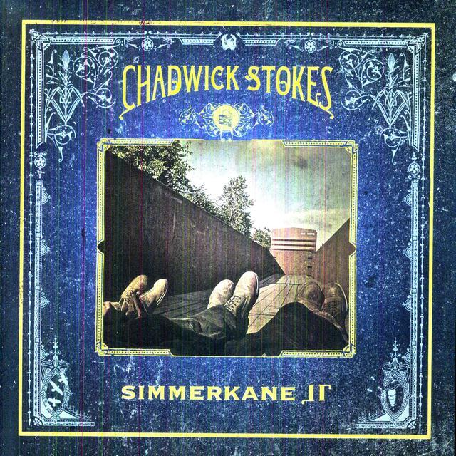 Chadwick Stokes SIMMERKANE II Vinyl Record
