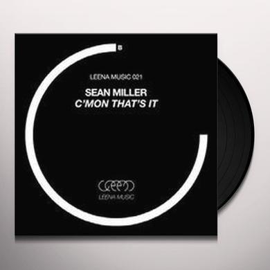 Sean Miller C'MON THAT'S IT (EP) Vinyl Record