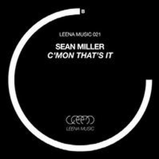 Sean Miller C'MON THAT'S IT Vinyl Record